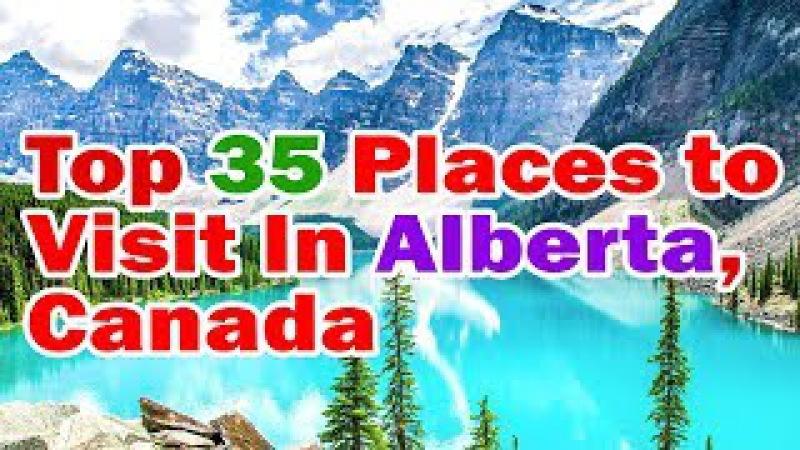 Alberta travel | Top 35 Places to Visit In Alberta, Canada