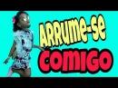 ARRUME-SE COMIGO/ Samilly Meira