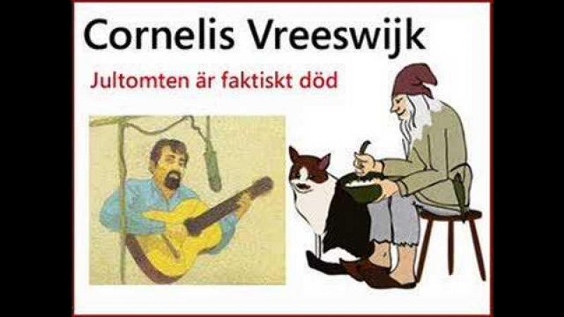 Cornelis Vreeswijk - Jultomten är faktiskt död