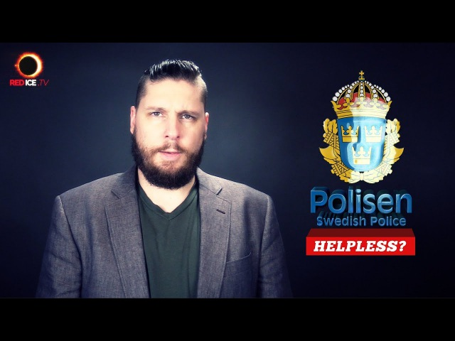 No-Go Zones, Bombs Rape: Swedish Police Helpless ...Unless Swedes Break the Law