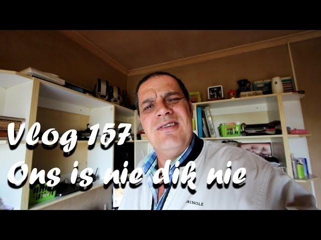 Vlog 157 Ons is nie dik nie ons is net fluffy The Daily Vlogger in Afrikaans