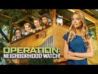 Operation: Neighborhood Watch (Full Movie, TV vers.) Denise Richards