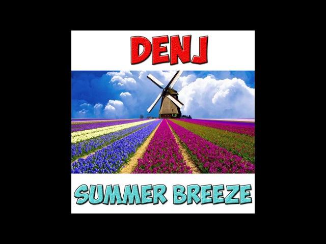 DenJ - Summer Breeze (Audio)