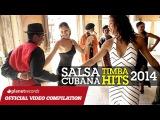 SALSA CUBANA - TIMBA HITS 2014 2015