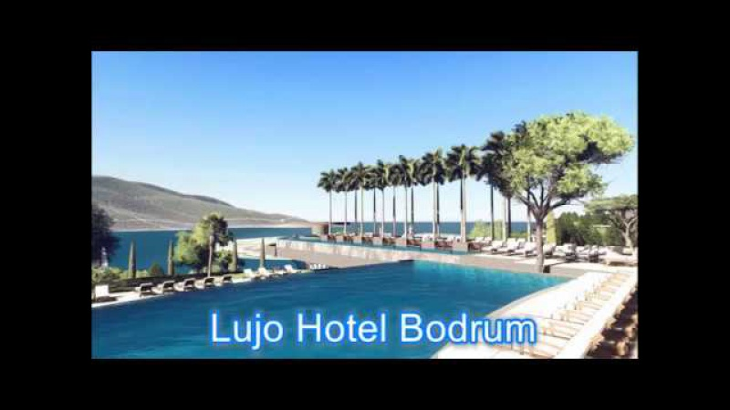 Lujo Hotel Bodrum 2018 HD