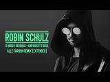 ROBIN SCHULZ &amp MARC SCIBILIA - UNFORGETTABLE ALLE FARBEN REMIX EXTENDED (OFFICIAL AUDIO)