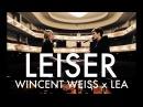 Leiser Wincent Weiss LEA Akustik Duett