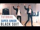 Super Junior 슈퍼주니어 - Black Suit Chorus Dance Tutorial (Mirrored)   Ellen and Brian