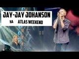 Jay-Jay Johanson на ATLAS WEEKEND!!!