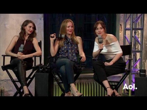 Dakota Johnson, Leslie Mann and Alison Brie On How To Be Single   AOL BUILD