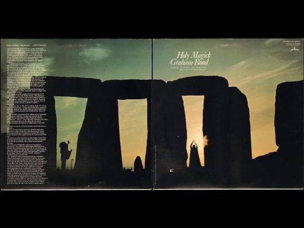 Graham Bond ✪ Holy Magick [full album]