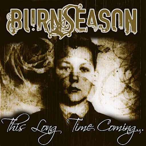 Burn Season альбом This Long Time Coming