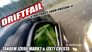 TDF2018: Touge Street Drift crash fail tandem jzx90 jzx71 russiandrifting truedriftfactory