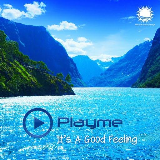 Playme альбом It's A Good Feeling