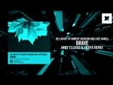 Re Locate vs Robert Nickson and Cate Kanell - Brave (Andy Elliass Araya remix)(Amsterdam Trance)