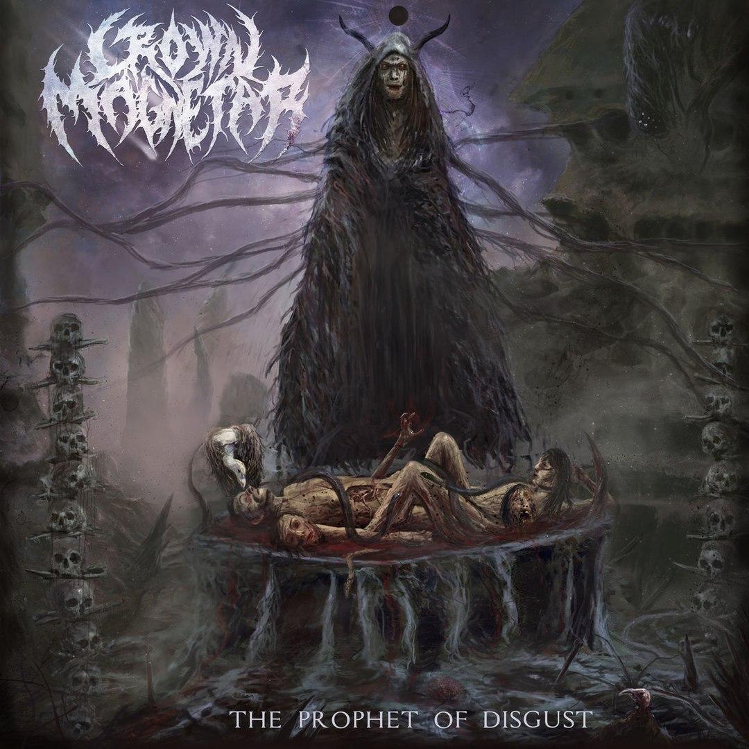 Crown Magnetar - The Prophet Of Disgust [EP] (2018)