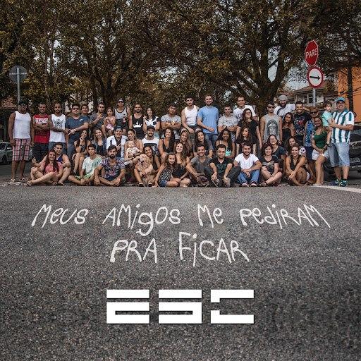 ESC альбом Meus Amigos Me Pediram pra Ficar