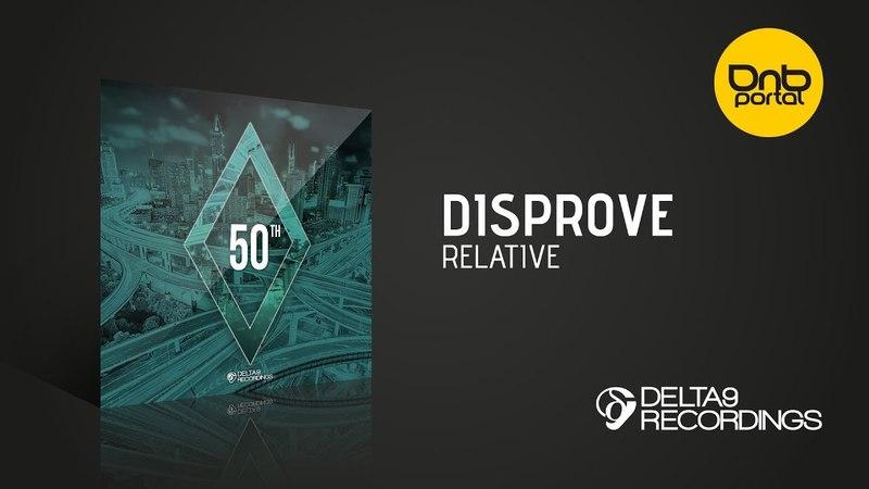 Disprove - Relative [Delta9 Recordings]