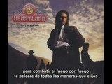 Heartland Fight Fire with Fire subtitulado
