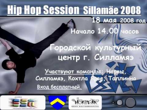 18.05.2008 Hip Hop Session Sillamae 2008