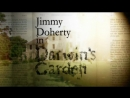 3. Of Apes and Men (Джимми Дохерти в Саду Дарвина / Jimmy Doherty in Darwin's Garden) 2009