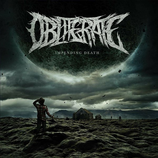 Obliterate - Impending Death [single] (2018)