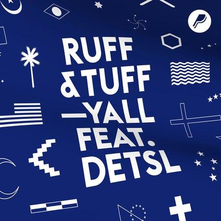 Yall - Ruff n Tuff