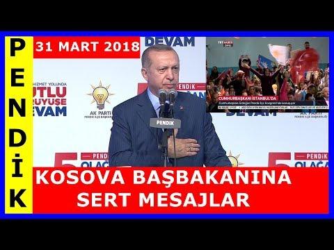 Cumhurbaşkanı Erdoğan'ın AK Parti Pendik İlçe Kongresi Konuşması 31.3.2018