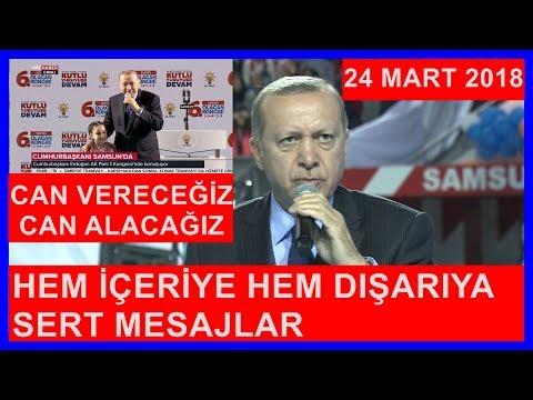 Cumhurbaşkanı Erdoğan'ın AK Parti Samsun İl Kongresi Konuşması 24.3.2018