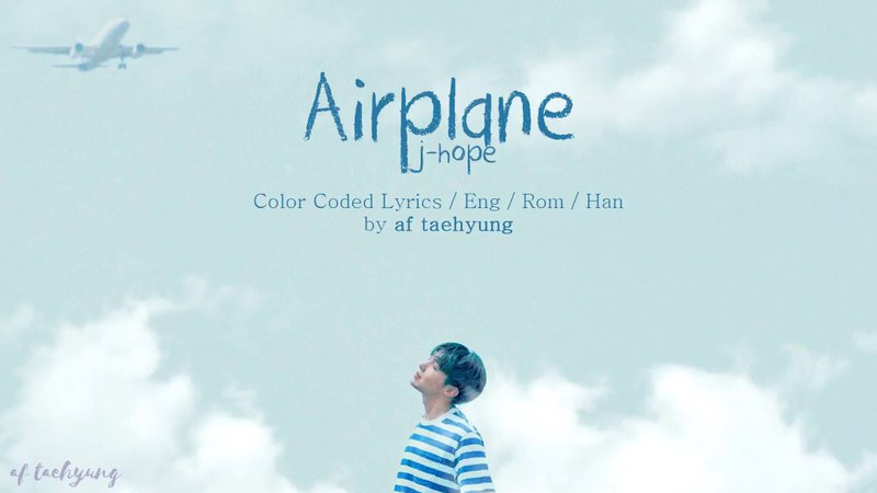 BTS j-hope - Airplane (Color Coded Lyrics/Eng/Rom/Han)