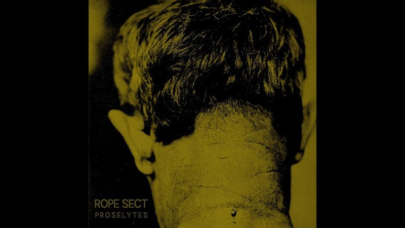 Rope Sect - Proselytes (2017) Iron Bonehead Productions