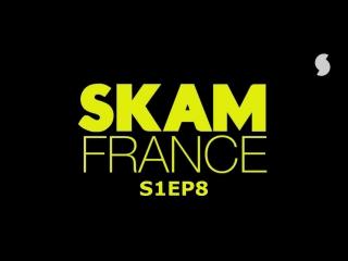 S1EP8 (SKAM FRANCE)