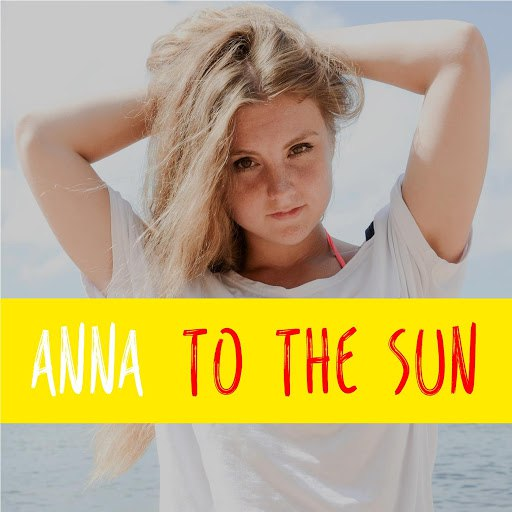 Anna альбом To the Sun
