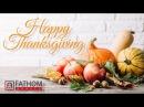 Fathom Happy Thanksgiving 2017