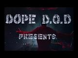 Dope D.O.D. -  Hip Hop Kemp