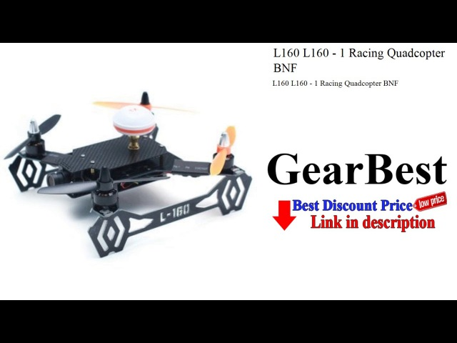 L160 L160 - 1 Racing Quadcopter BNF | Gearbest | GearBest review