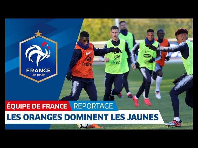 Equipe de France : Les Oranges dominent les Jaunes I FFF 2018