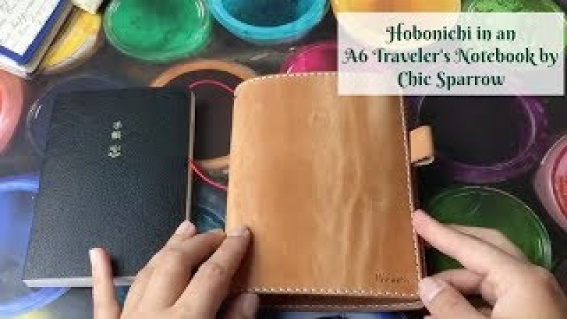 Hobonichi in an A6 Chic Sparrow Traveler's Notebook