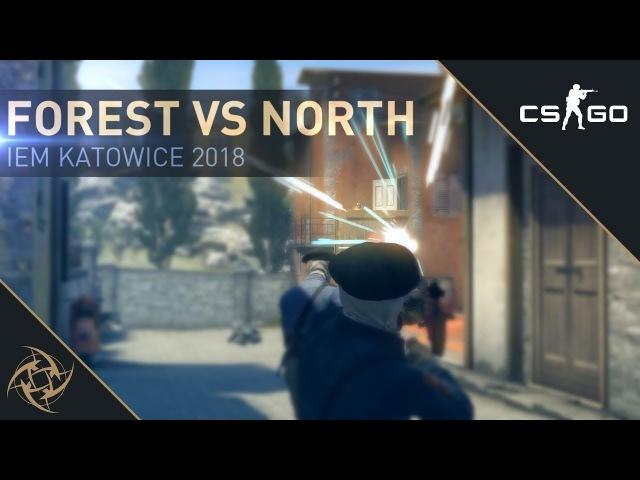 NiP f0rest - 4K vs North (IEM Katowice 2018)