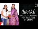 Hichki Special Screening For Teachers in Dubai Rani Mukerji Releasing 23 March 2018