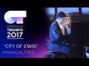 """City Of Stars"""" - Alfred y Amaia   Gala 3   OT 2017"""