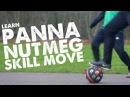 Learn Panna Nutmeg Skill Move - Day 48 of 90