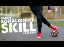 Learn Ronaldinho Fake Pass skill - Day 49 of 90