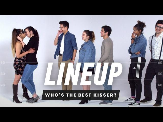 Whos the Best Kisser | Lineup | Cut