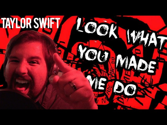 Taylor Swift - Look What You Made Me Do [METAL Ver.] - Caleb Hyles Cover
