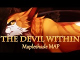 The Devil Within Mapleshade MAP Completed