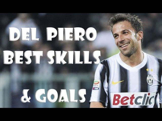 Del Piero ● the best Legend ● Best Skills Goals HD
