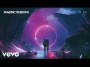Imagine Dragons - Next To Me Audio