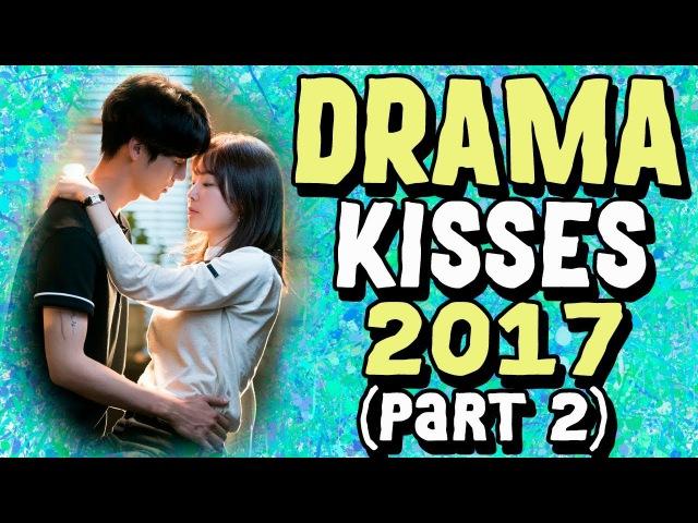 DRAMA KISSES 2017 (part 2) | ПОЦЕЛУИ ИЗ ДОРАМ 2017 (часть 2)
