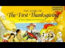 The Story of the First Thanksgiving by Elaine Raphael and Don Bolognese